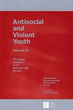 Antisocial and Violent Youth: Volume II 9780888684356