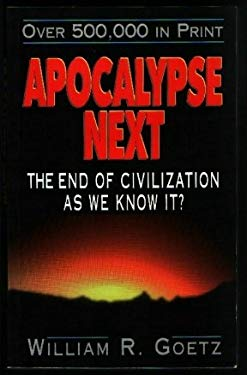 Apocalypse Next: The End of Civilzation as We Know It?