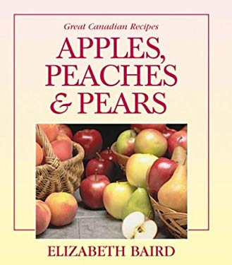 Apples, Peaches and Pears 9780888621283