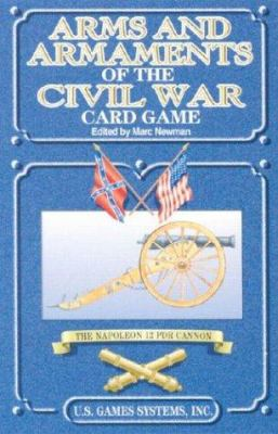 Arms and Armaments of the Civil War Card Game 9780880791809