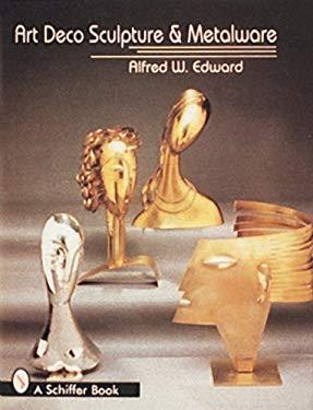 Art Deco Sculpture and Metalware 9780887409943