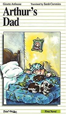 Arthur's Dad Arthur's Dad 9780887800948