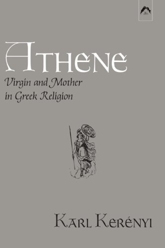 Athene: Virgin and Mother in Greek Religion 9780882142098