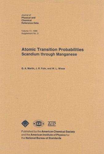 Atomic Transition Probabilities Scandium Through Manganese 9780883185858
