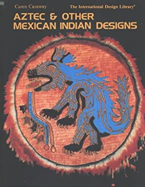 Aztec and Mexican Indian Desig 9780880450515