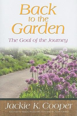 Back to the Garden: The Goal of the Journey 9780881462340