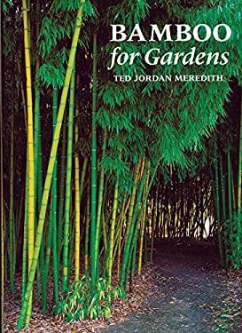 Bamboo for Gardens 9780881925074