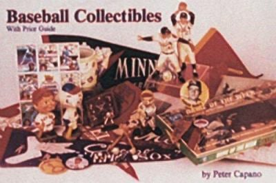 Baseball Collectibles: With Price Guide 9780887401602
