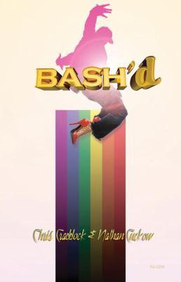 Bash'd: A Gay Rap Opera 9780889226562