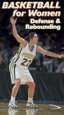 Basketball for Women Defense & Rebounding Ntsc Video 9780880119917