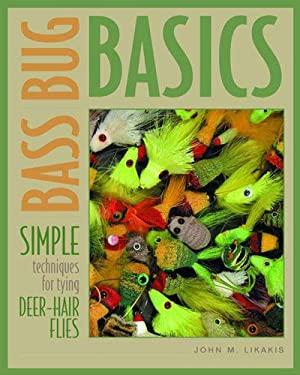 Bass Bug Basics 9780881506136