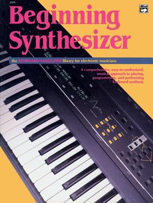Beginning Synthesizer 9780882843537