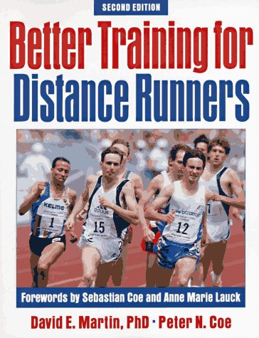 Better Training for Distance Runners - 2nd Edition 9780880115308