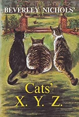 Beverley Nichols' Cats' X. Y. Z. 9780881925944