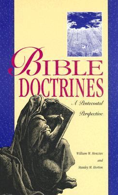 Bible Doctrines: A Pentecostal Perspective 9780882433189