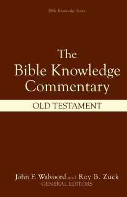 Bible Knowledge Commentary: Old Testament 9780882078137