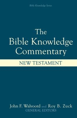 Bible Knowledge Commentary: New Testament 9780882078120