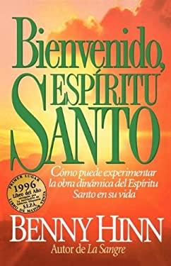 Bienvenido, Espiritu Santo 9780881131536