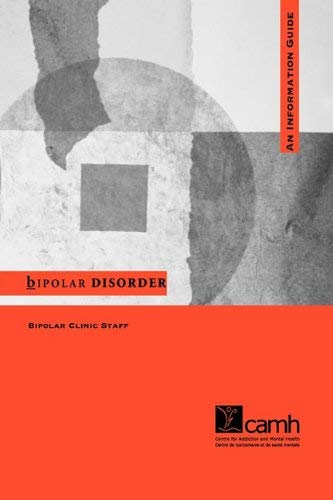 Bipolar Disorder: An Information Guide 9780888683878