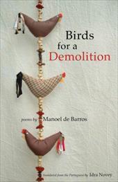 Birds for a Demolition: Poems 12810303