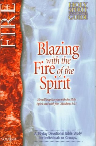 Blazing with the Fire of the Spirit 9780884194729