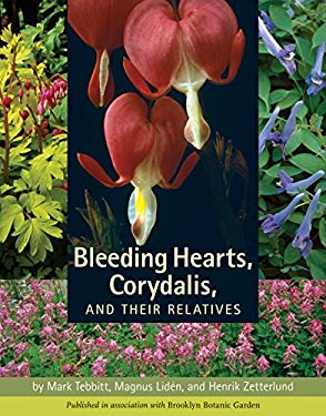 Bleeding Hearts, Corydalis, and Their Relatives 9780881928822