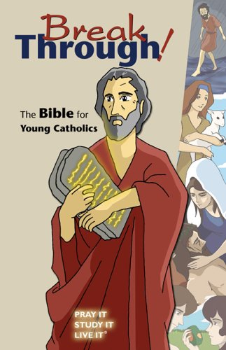 Breakthrough!-Gn: The Bible for Young Catholics 9780884898627