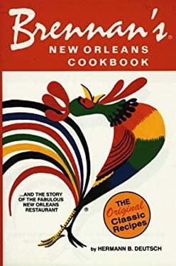 Brennan's New Orleans Cookbook 9780882893822