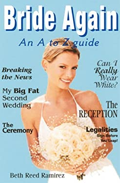 Bride Again: An A to Z Guide 9780882822679