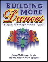 Building More Dances: Blueprints for Putting Movements Together 3930744