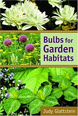 Bulbs for Garden Habitats 9780881926934