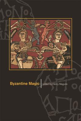 Byzantine Magic 9780884023401