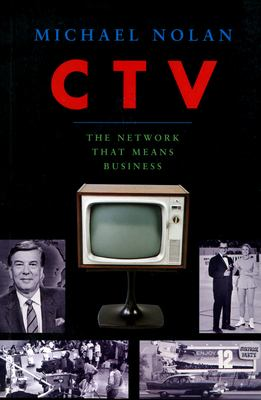 CTV-The Network That Means Business 9780888643841