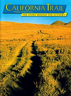 California Trail: The Story Behind the Scenery 9780887141126