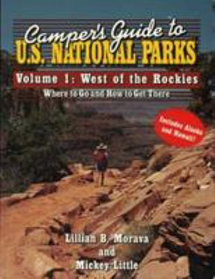 Camper's Guide to U.S. National Parks: West of the Rockies 9780884150619