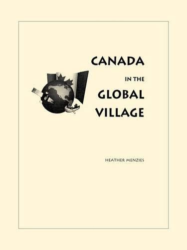 Canada in the Global Village 9780886293369
