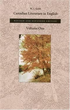 Canadian Literature in English, Volume 1 9780889842830