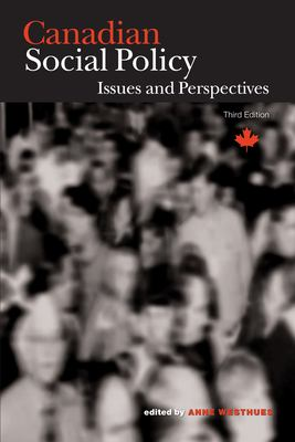 Canadian Social Policy: Issues and Perspectives 9780889205048