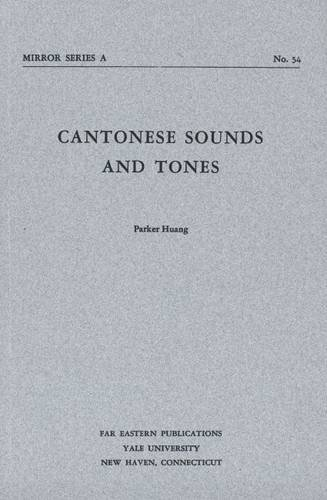 Cantonese Sounds and Tones 9780887100055