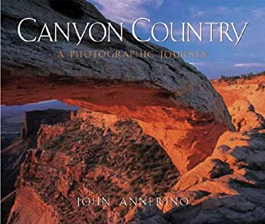 Canyon Country: A Photographic Journey 9780881506617