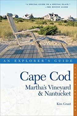 An Explorer's Guide: Cape Cod, Martha's Vineyard & Nantucket 9780881508574