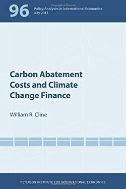 Carbon Abatement Costs and Climate Change Finance 9780881326079