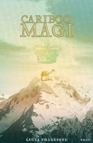 Cariboo Magi 9780889225275
