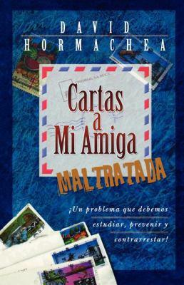 Cartas a Mi Amiga Maltratada 9780881135459