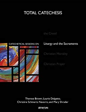 Catechetical Sessions on Liturgy and the Sacraments 9780884898290
