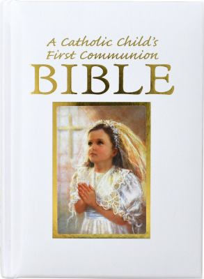 Catholic Child's First Communion Gift Bible 9780882712208