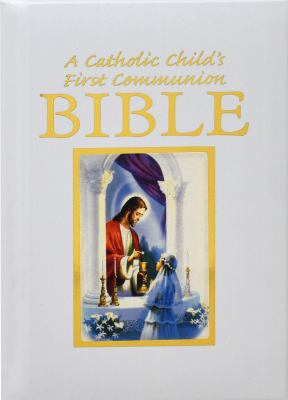 Catholic Child's Traditions First Communion Gift Bible 9780882712550