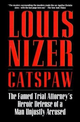 Catspaw: The Famed Trial Attorney's Heroic Defense of a Man Unjustly Accused 9780881849561