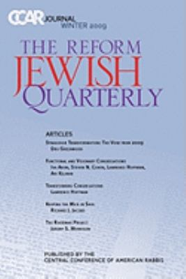 Ccar Journal: The Reform Jewish Quarterly Winter 2009 9780881231250