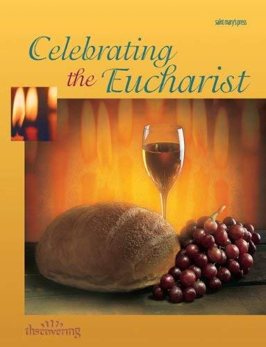 Celebrating the Eucharist: (Student Booklet) 9780884894599
